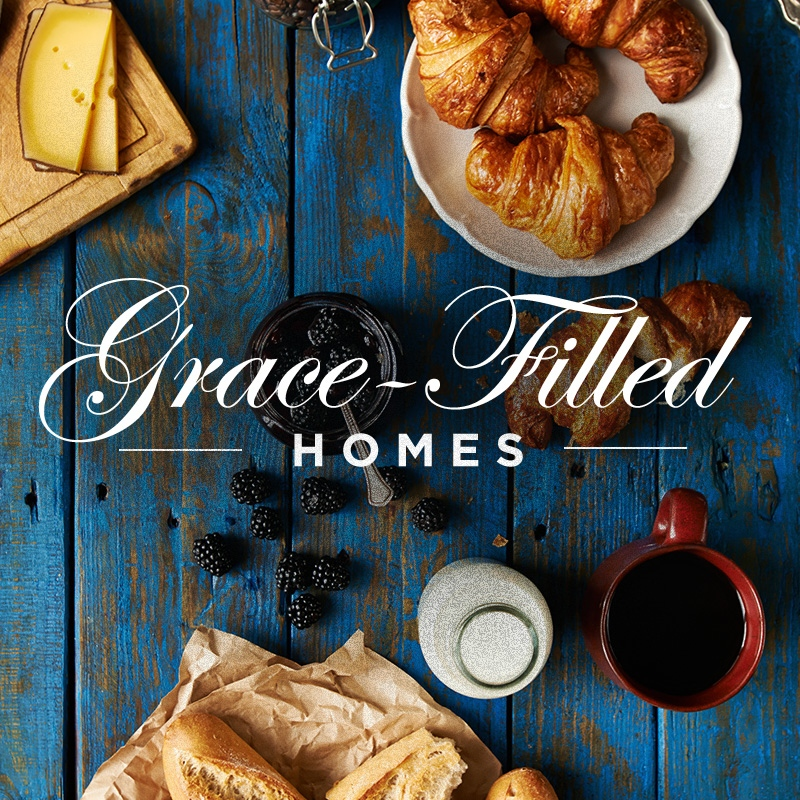 Grace-Filled Homes